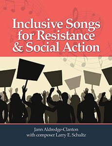 Inclusive Songs for Resistance and Social Action