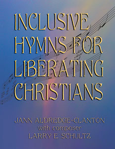 Inclusive Hymns for Liberating Christians